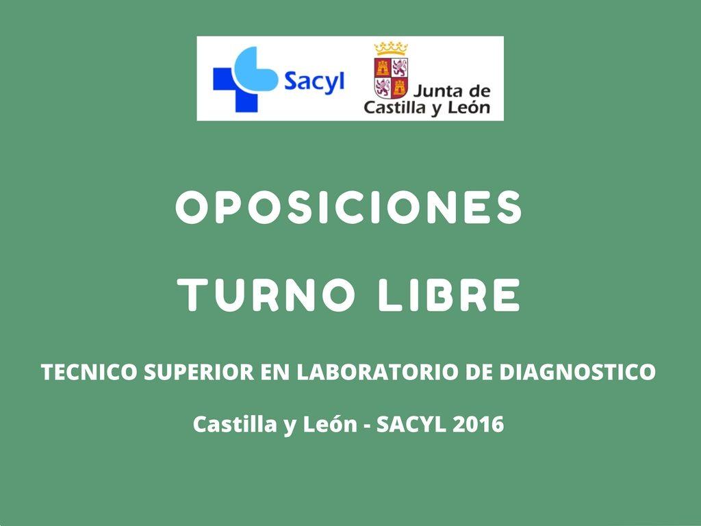 Técnico Superior Laboratorio de Diagnóstico Clínico - Turno Libre - Castilla y León