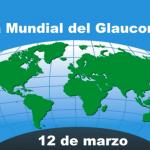 12 marzo Día Mundial del Glaucoma