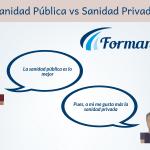 Sanidad pública vs Sanidad privada. Ventajas y desventajas
