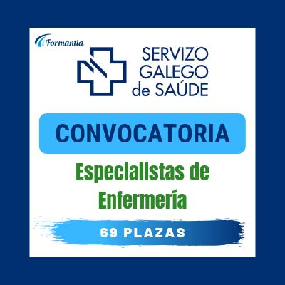 Convocatoria Oposiciones Especialista Enfermeria SERGAS