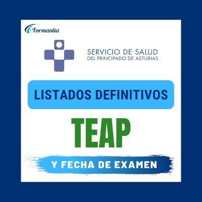 Listados definitivos Examen TEAP Asturias
