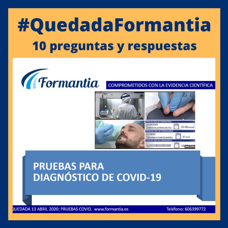10 Preguntas Y Respuestas Sobre Las Pruebas Y Test Del Coronavirus Formantia Blog